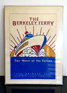 Original Serigraph The Berkeley Ferry Poster, Save our Ferry Committee 1979