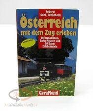 Inderst, Gohl, Schönborn - Österreich mit dem Zug erleben 1. Auflage 2000