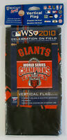 2010 SF Giants WORLD SERIES CHAMPIONS VERTICAL FLAG Wincraft On Field Celebratio