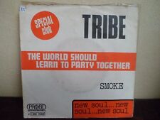 """7"""" TRIBE - The world should learn to party together - VG+/EX - PROBE 4C006-95583"""