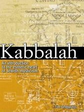 Kabbalah: An Illustrated Introduction to the Esoteric Heart of Jewish Mysticism…