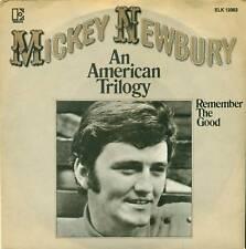 "MICKEY NEWBURY - AN AMERICAN TRILOGY VINYLE 7"" S4129"