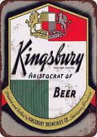 """Kingsbury Beer Brewing Vintage Rustic Retro Metal Sign 8"""" x 12"""""""