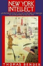 New York Intellect: A History of Intellectual Life in New York City from 1750 to