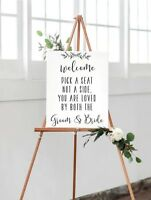 A3 Pick a Seat Not a Side You are loved by both the Groom & Bride Wedding sign