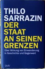 Der Staat an seinen Grenzen von Thilo Sarrazin