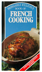 VINTAGE Margaret Fulton's BOOK OF FRENCH COOKING Hardcover LIKE NEW 1984