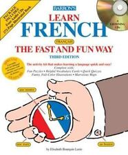 Learn French the Fast and Fun Way (FAST AND FUN WAY) Learn French the Fast and F