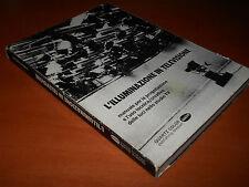 MAZZANTI, L'illuminazione in televisione – Quartz Color Ianiro, I ed. 1979