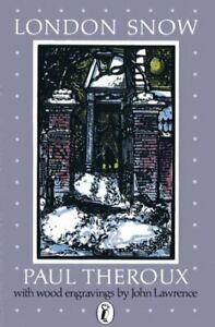 London Snow: A Christmas Story (Puffin Books) by Paul, Theroux Paperback Book