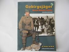 GEBIRGSJAGER -  GERMAN MOUNTAIN INFANTRY