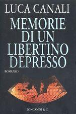 CANALI Luca - Memorie di un libertino depresso
