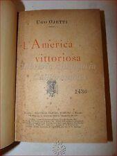 VIAGGI - OJETTI, Ugo: L'AMERICA VITTORIOSA 1899 Treves Società Cultura Economia