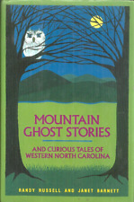 MOUNTAIN GHOST STORIES & CURIOUS TALES OF WESTERN NORTH CAROLINA - TRUE HAUNTS