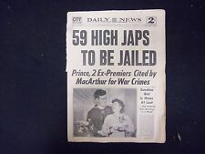 1945 DECEMBER 3 NEW YORK DAILY NEWS - 59 HIGH JAPS TO BE JAILED - NP 2182