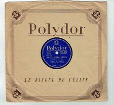 78T 25cm Jean NAVARRE Gilbert LAYENS Disque PETIT PAPA NOËL - POLYDOR 590213