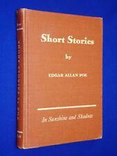 1946 Short Stories by Edgar Allan Poe In Sunshine & Shadow Hardcover Laidlaw Bro