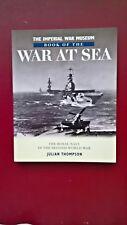 Julian Thompson-War at Sea