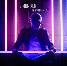 Simon Kent - In Another Life - New CD Album - Pre Order - 4th May