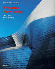 SENSUOUS ARCHITECTURE: THE ART OF EROTIC BUILDING., Thomsen, Christian W. & Ange