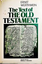 The Text of the Old Testament by Ernst Wurthwein (1979, Hardback)