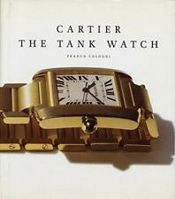 Cartier: The Tank Watch: Timeless Style by Franco Cologni (Hardback, 2012)