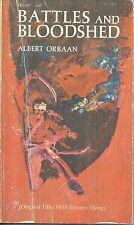 BATTLES AND BLOODSHED Albert Orbaan - ANCIENT & HISTORICAL WARS & BATTLEFIELDS