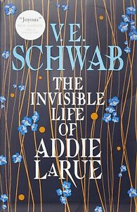 The Invisible Life of Addie Larue by V E Schwab Paperback