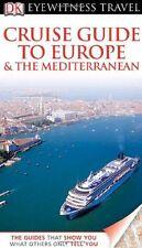 DK Eyewitness Travel Guide: Cruise Guide to Europe