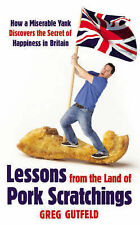 Lessons from the Land of Pork Scratchings: A Miserable Yank Discovers-ExLibrary