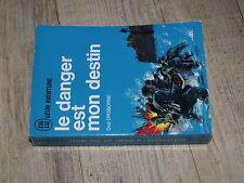 J'ai lu Bleu A48 Le danger est mon destin  Dod Orsborne