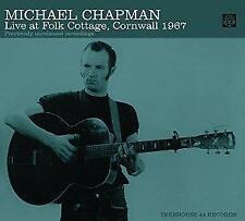Michael Chapman - Live At Folk Cottage, Cornwall 1967 (NEW CD)