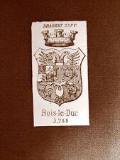Stemma o blasone della città di Bois le Duc - Belgio Anno 1865 Araldica