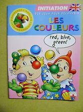 Apprendre les couleurs en Anglais 12 pages de jeux + autocollants gommettes  /J1