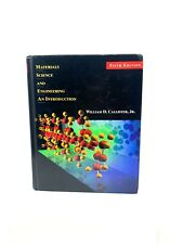 Materials Science and Engineering : An Introduction by William D. Callister, Jr.