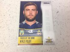 2017 NRL TRADERS KYLE FELDT, FACES OF THE GAME  FG26/48 COWBOYS