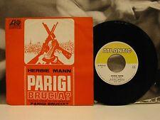 "HERBIE MANN - PARIGI BRUCIA ? COLONNA SONORA  45 GIRI 7"" OST ATLANTIC 90191X45"