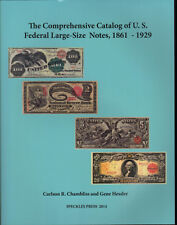 Catalog of US Federal Large Size Notes 1861-1929 FREE Shipping in the USA