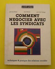 Comment négocier avec les syndicats - Burien, Buchet, Granger - 1978  (Dédicacé)