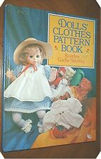Dolls' Clothes Pattern Book by Roselyn Gadia-Smitley (1987, Book, Illustrated)