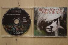 Melissa Etheridge - Come to my window + 2 live Ain't it heavy -3-Track-CD-Single