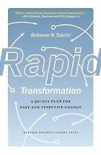 Rapid Transformation: A 90-Day Plan for Fast and Effective Change by Tabrizi, B