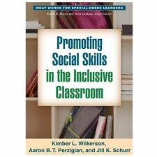 Promoting Social Skills in the Inclusive Classroom (What Works for Special-Need