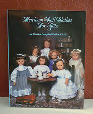 Heirloom Doll Clothes for Gotz by Martha C. Pullen 1996 PB & Uncut Patterns