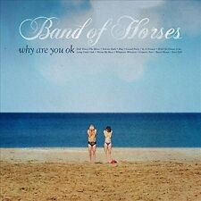 BAND OF HORSES WHY ARE YOU OK CD ALBUM (Released June 10th  2016)