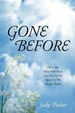 Gone Before: How the Here and There Are Not as Far Apart as We Might Think (Pape
