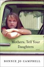 Mothers, Tell Your Daughters: Stories, Campbell, Bonnie Jo, Acceptable Books