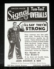 1935 OLD MAGAZINE PRINT AD, SIGNAL TUB-TEST UNION MADE OVERALLS, OUTWEAR ANY!