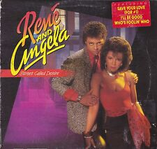 "33 giri RENE' & ANGELA - STREET CALLED DESIRE (USA 1985 MERCURY 422-824 607)12""."