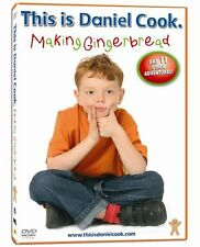 This is Daniel Cook. Making Gingerbread (DVD,2005)